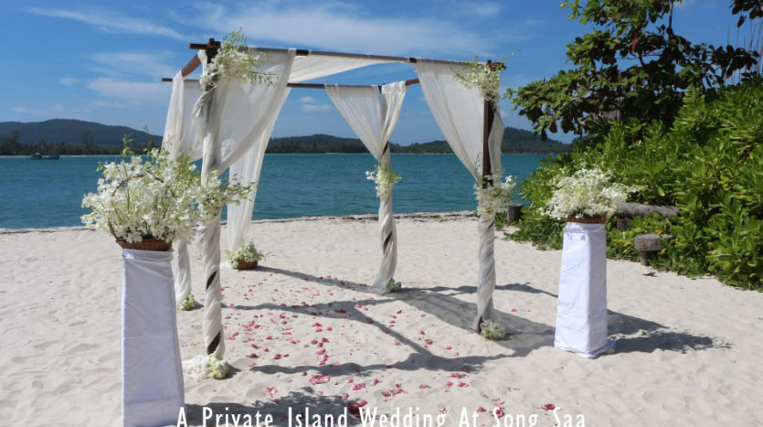 rivate Island Wedding At Song Saa Khmer